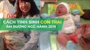 3 cách tính tuổi sinh con trai theo thuyết âm dương chuẩn nhất 2019 6