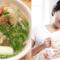 Sau sinh có được ăn miến không? Ăn thế nào là tốt?