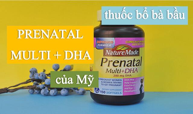 Nature Made Prenatal Multi DHA có tốt không?
